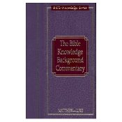 Bible Knowledge Background Commentary: Matthew-Luke