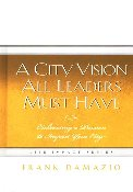 City Vison All Leaders Must Have