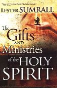 Gifts and Ministry of the Holy Spirit