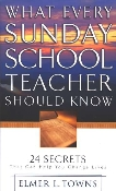 What Every Sunday School Teacher Should Know